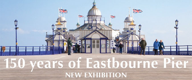 150 years of Eastbourne Pier Exhibition