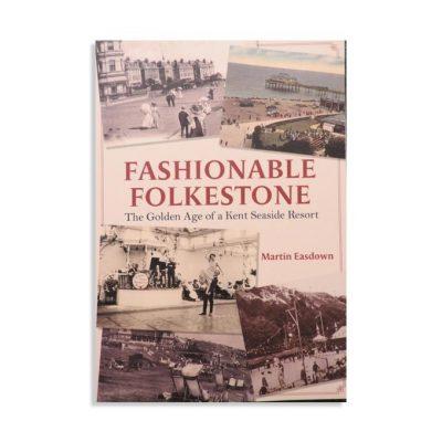 Fashionable Folkestone